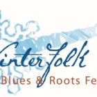 Winterfolk XVIII is Set for February 21st, 22nd & 23rd in Toronto's ANNEX